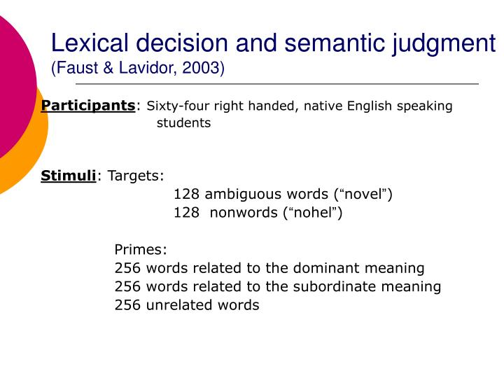 Lexical decision and semantic judgment