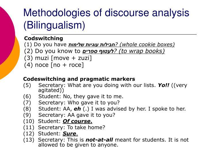 Methodologies of discourse analysis (Bilingualism)