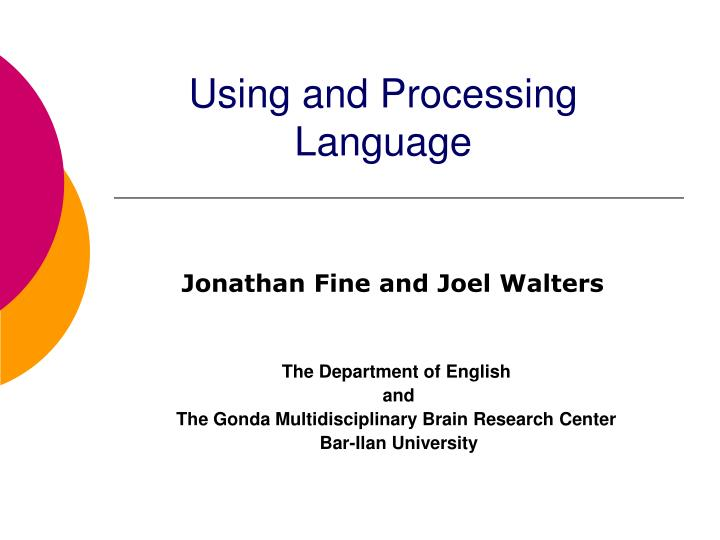Using and Processing Language