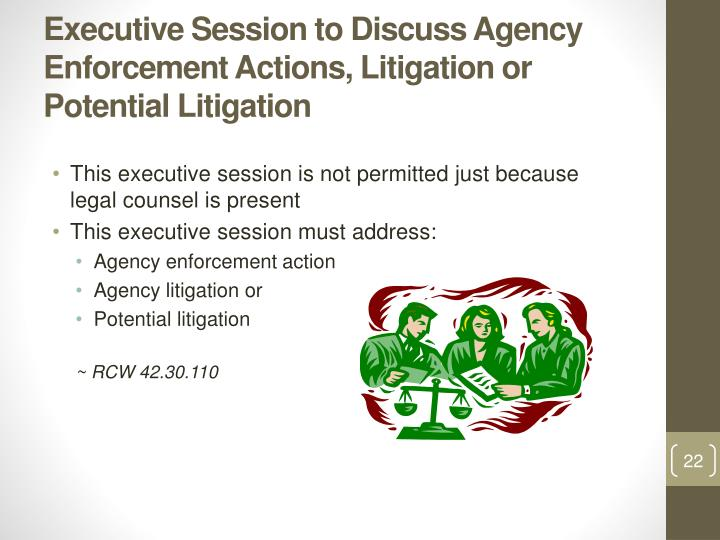 Executive Session to Discuss Agency Enforcement Actions, Litigation or Potential Litigation