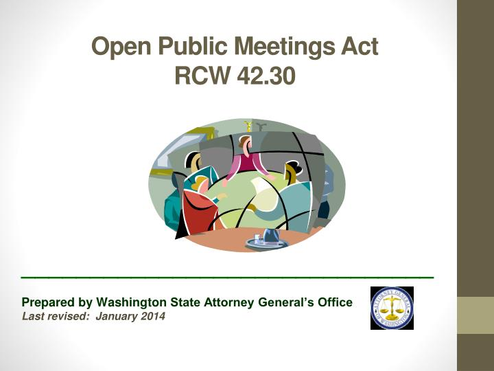Open public meetings act rcw 42 30