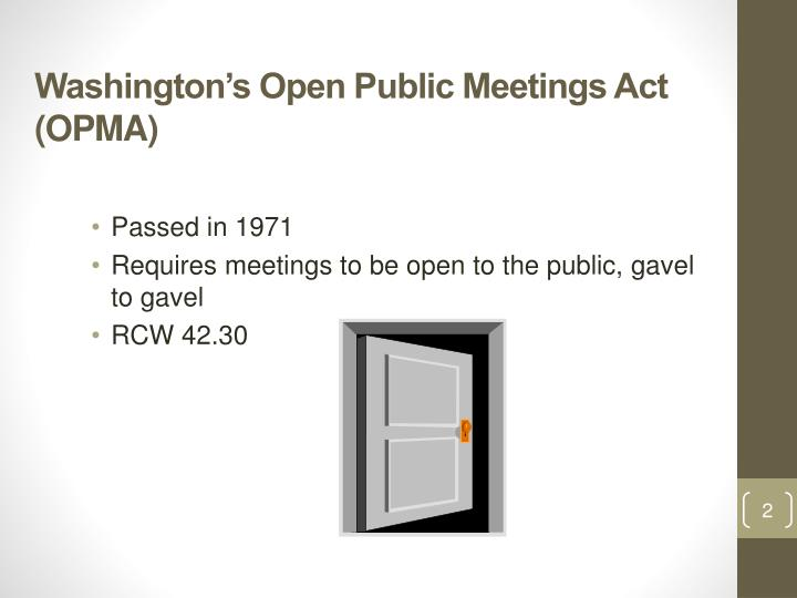 Washington s open public meetings act opma