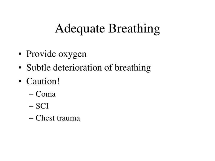 Adequate Breathing