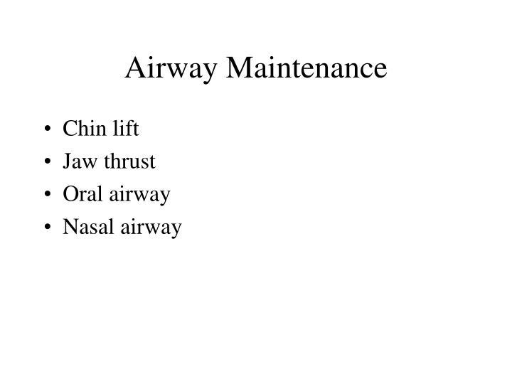 Airway Maintenance
