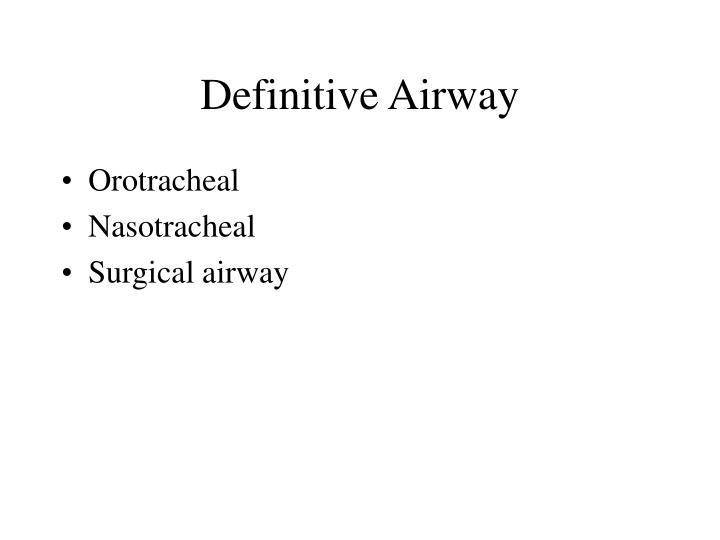 Definitive Airway