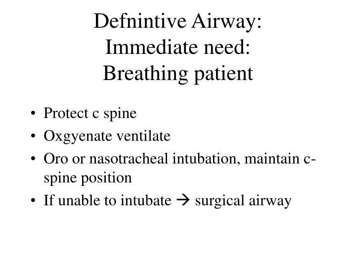 Defnintive Airway: