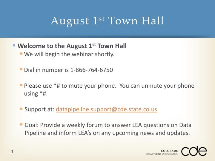 August 1 st town hall