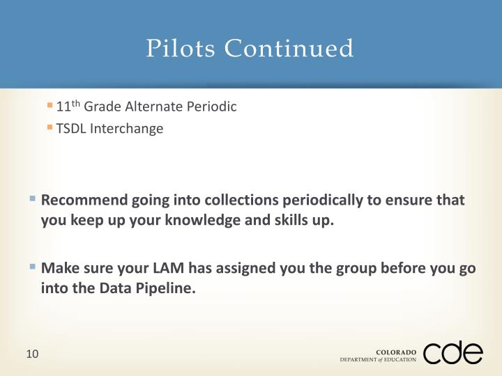 Pilots Continued