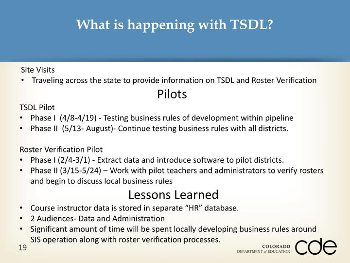 What is happening with TSDL?