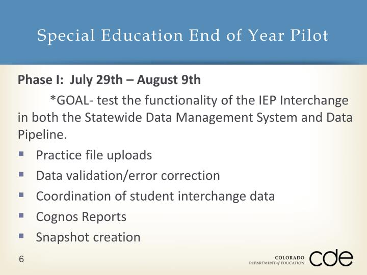 Special Education End of Year Pilot