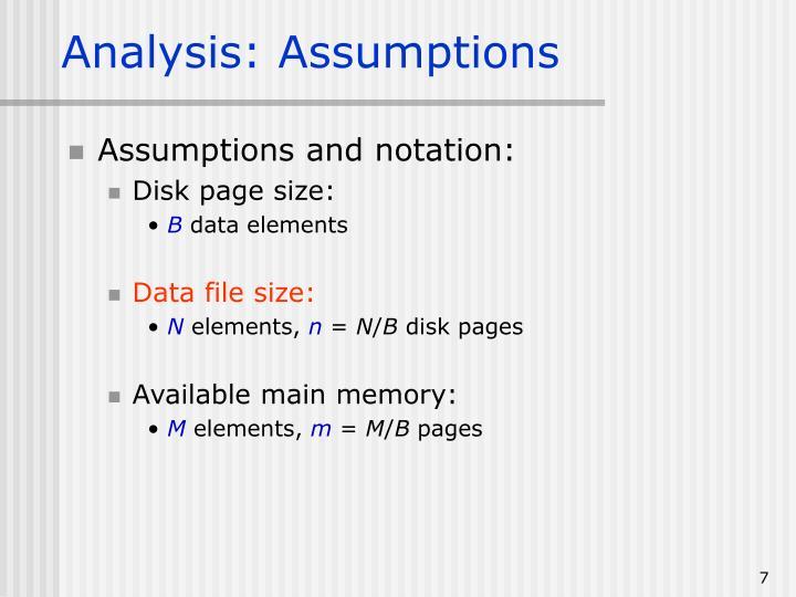 Analysis: Assumptions
