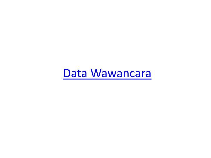 Data Wawancara