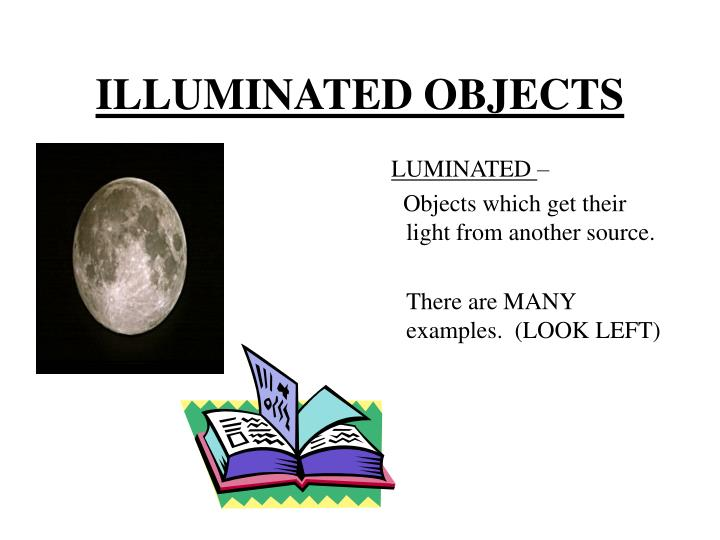 ILLUMINATED OBJECTS