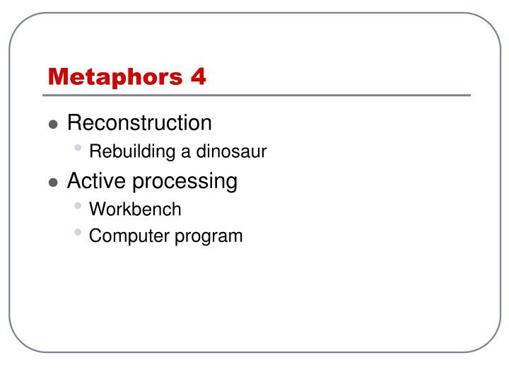 Metaphors 4