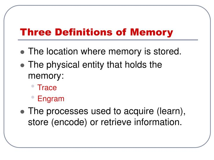 Three definitions of memory