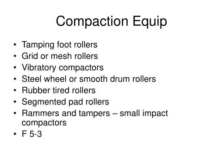 Compaction Equip