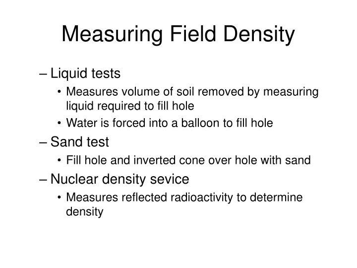 Measuring Field Density