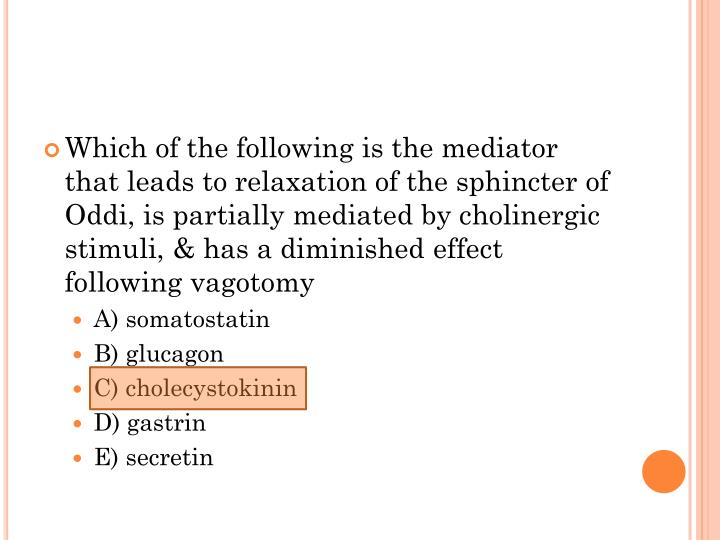 Which of the following is the mediator that leads to relaxation of the sphincter of Oddi, is partially mediated by cholinergic stimuli, & has a diminished effect following vagotomy