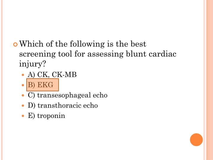 Which of the following is the best screening tool for assessing blunt cardiac injury?