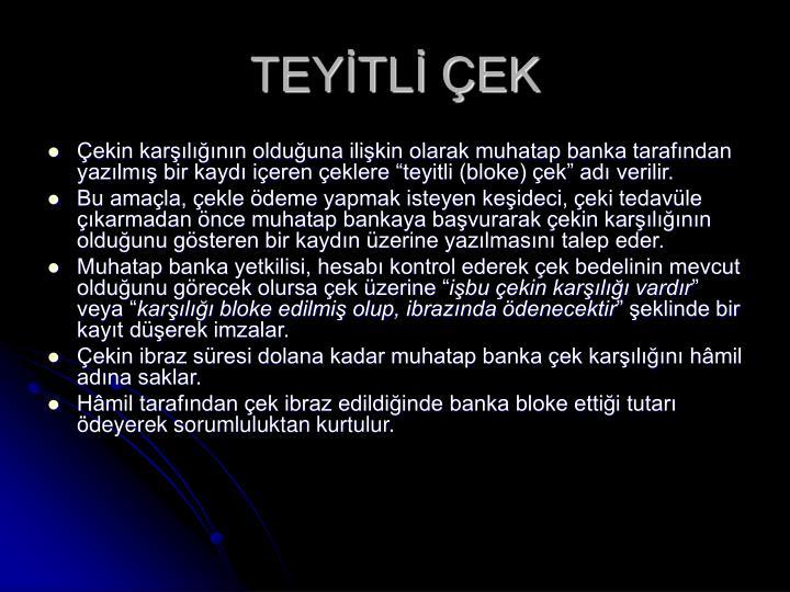 TEYİTLİ ÇEK