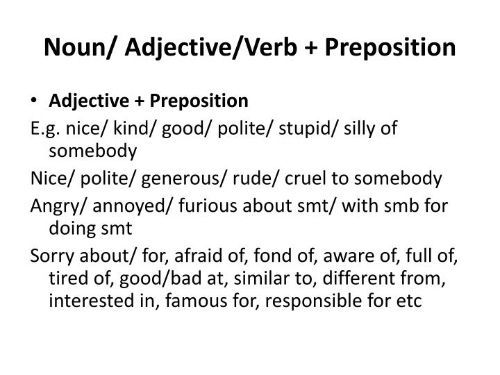 Noun/ Adjective/Verb + Preposition