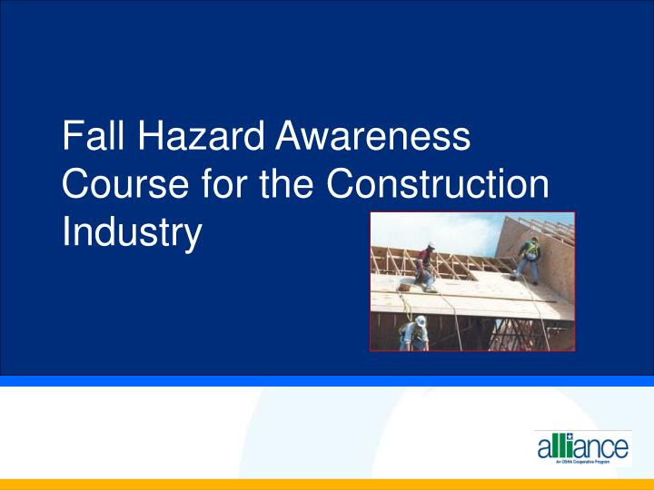fall hazard awareness course for the construction industry