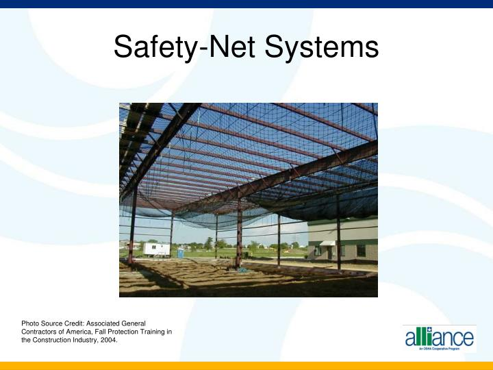 Safety-Net Systems
