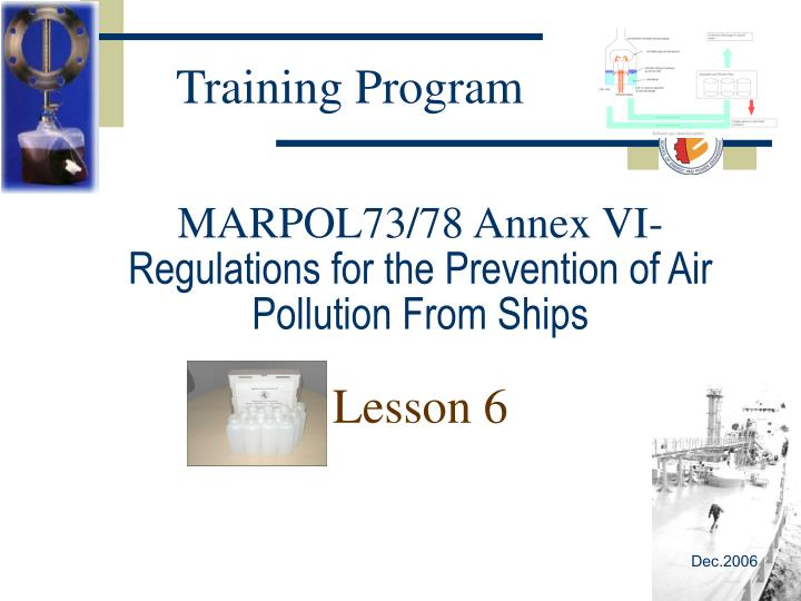 Marpol73 78 annex vi regulations for the prevention of air pollution from ships lesson 6