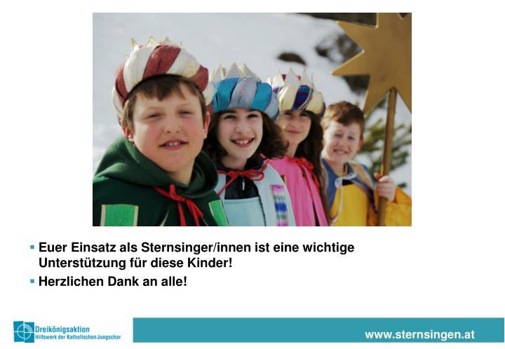 Euer Einsatz als Sternsinger/innen ist eine wichtige Unterstützung für diese Kinder!