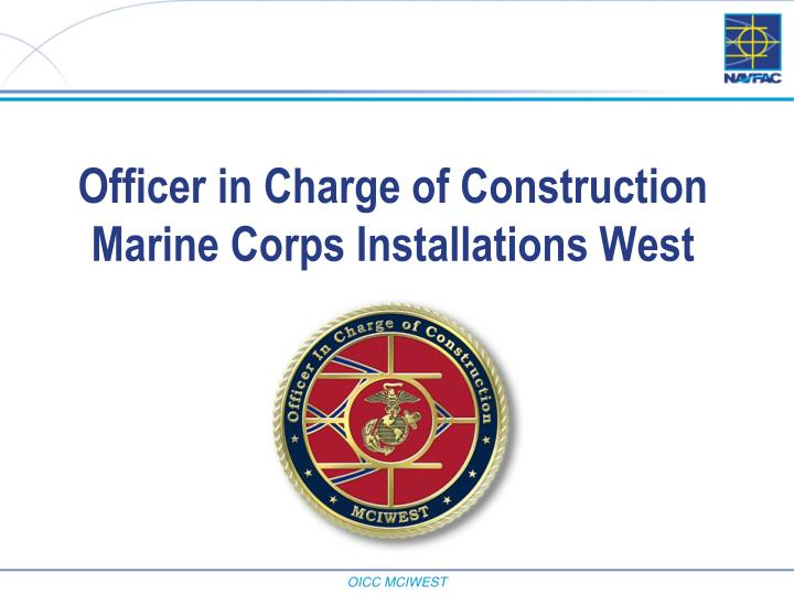 Officer in Charge of Construction