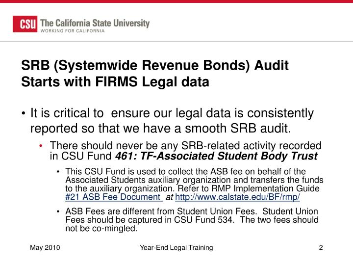 SRB (Systemwide Revenue Bonds) Audit Starts with FIRMS Legal data