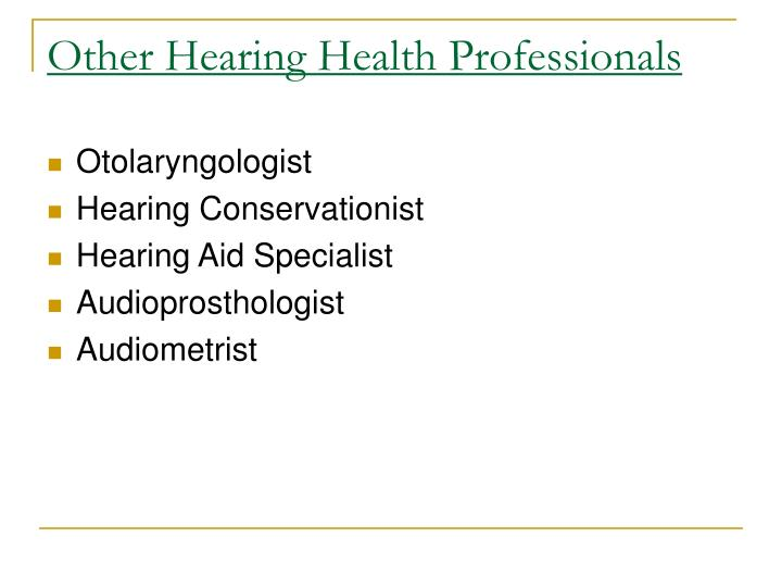 Other Hearing Health Professionals