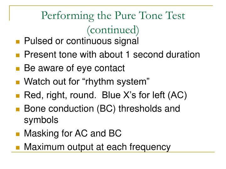 Performing the Pure Tone Test (continued)
