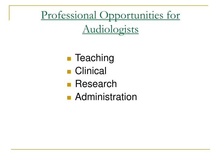 Professional Opportunities for Audiologists