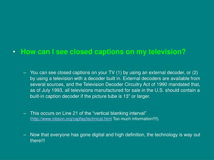 How can I see closed captions on my television?