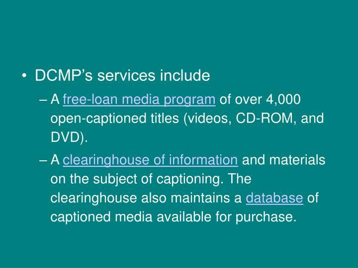 DCMP's services include