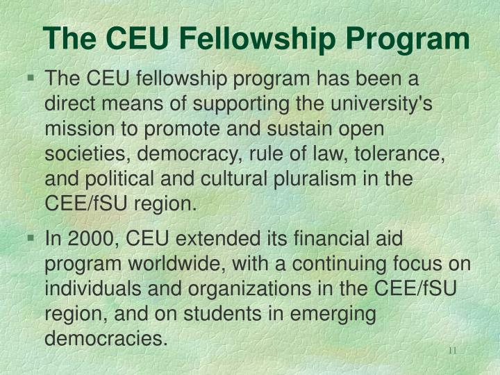 The CEU Fellowship Program