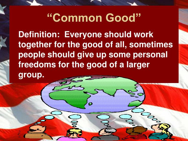 """Common Good"""