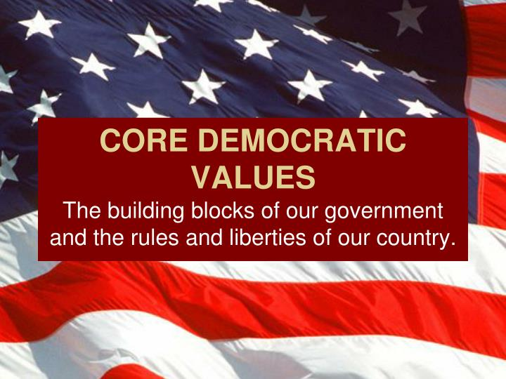 Core democratic values