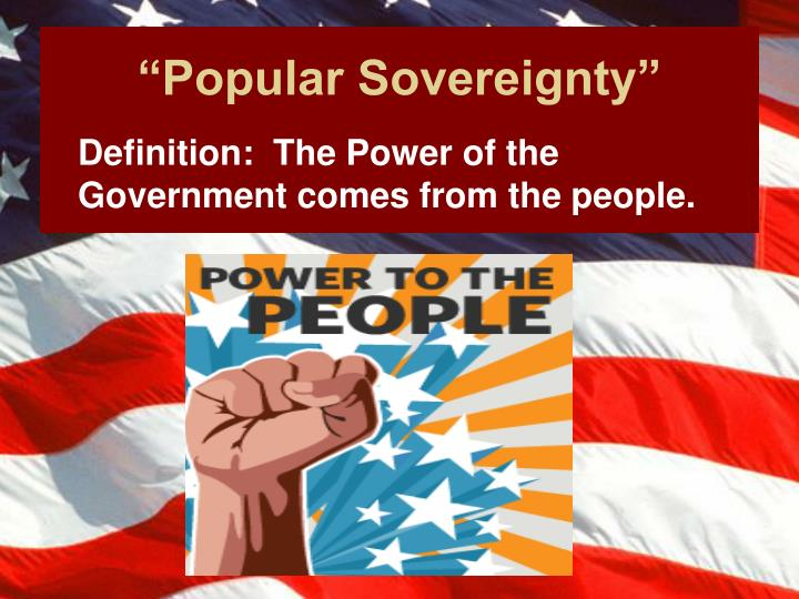 """Popular Sovereignty"""