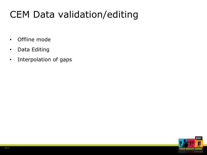 CEM Data validation/editing