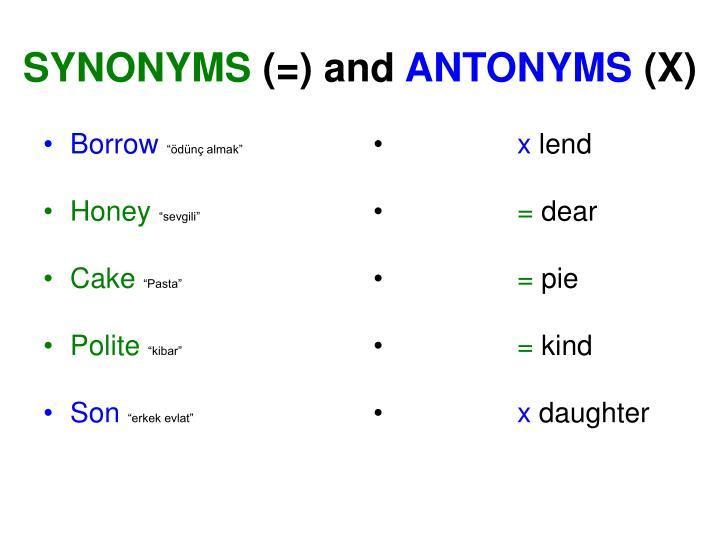 Synonyms and antonyms x