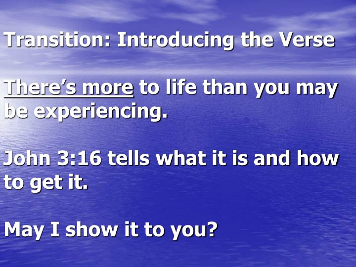 Transition: Introducing the Verse