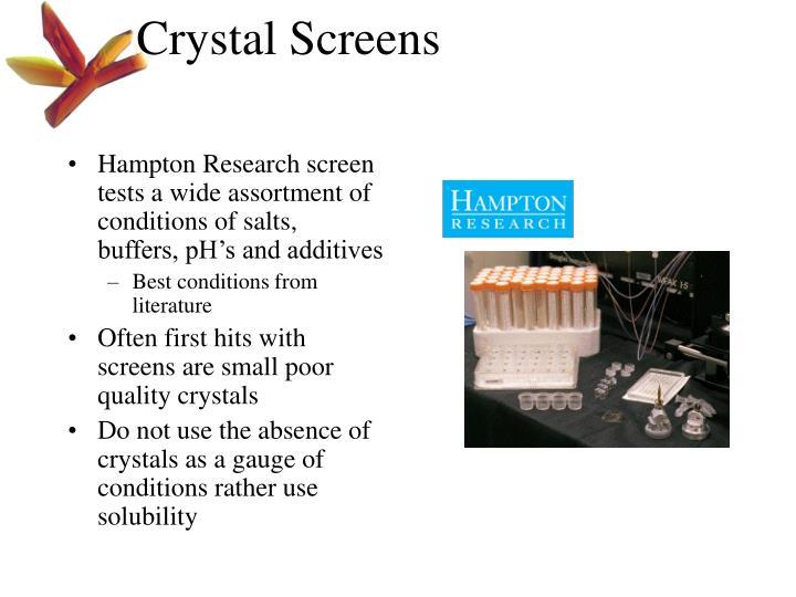 Crystal Screens