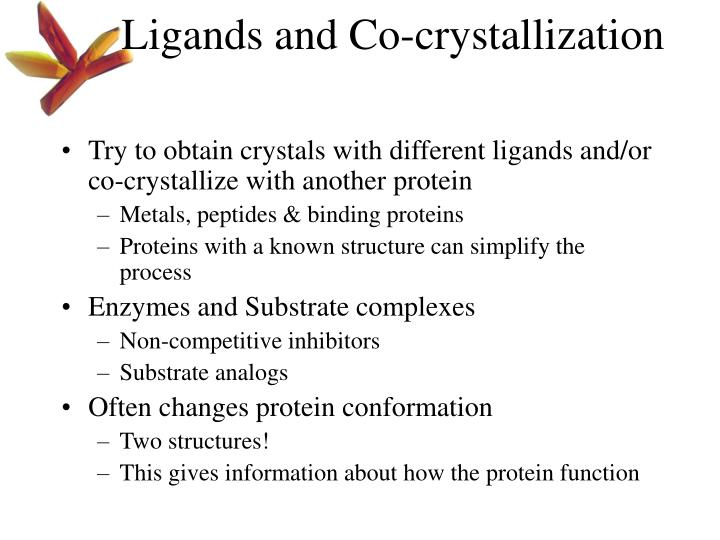 Ligands and Co-crystallization