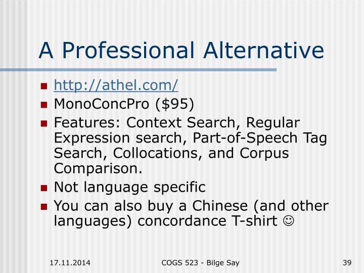 A Professional Alternative