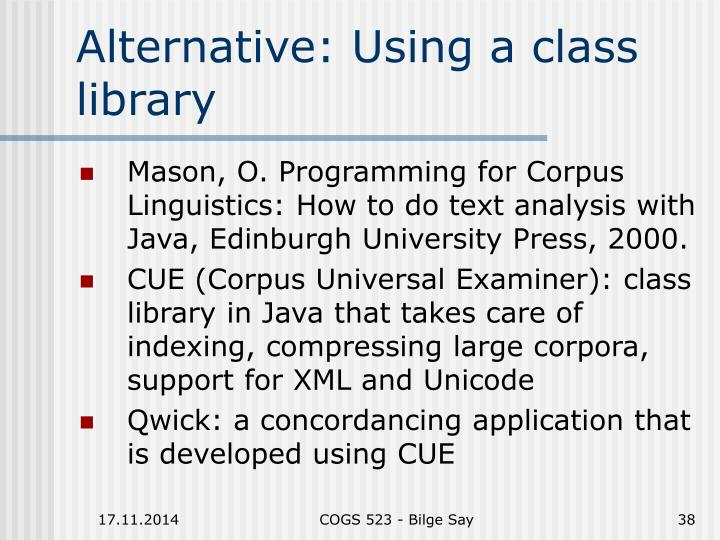 Alternative: Using a class library