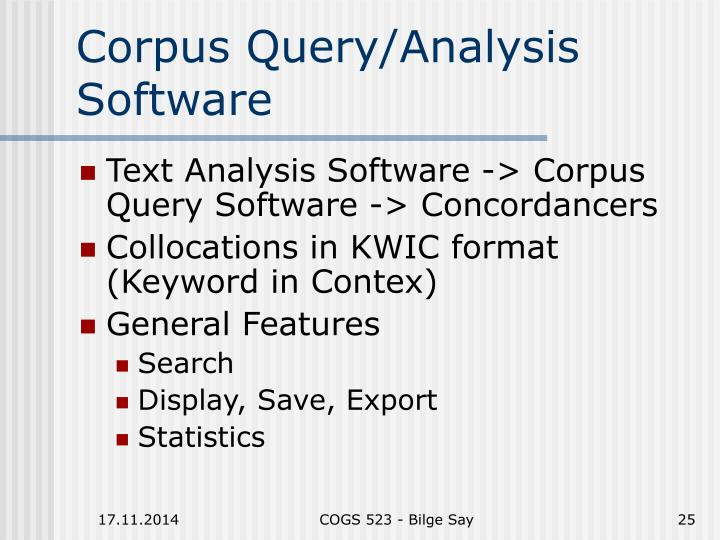 Corpus Query/Analysis Software