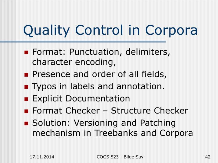 Quality Control in Corpora