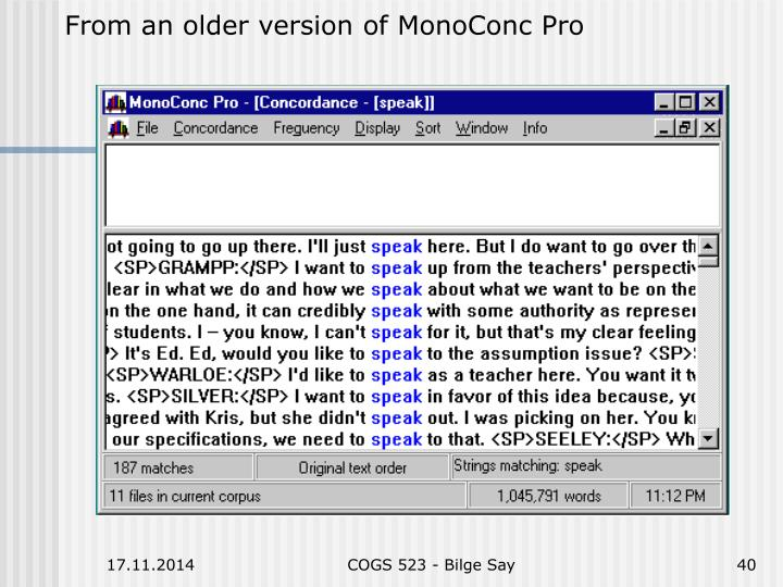 From an older version of MonoConc Pro